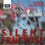Silent Fructose